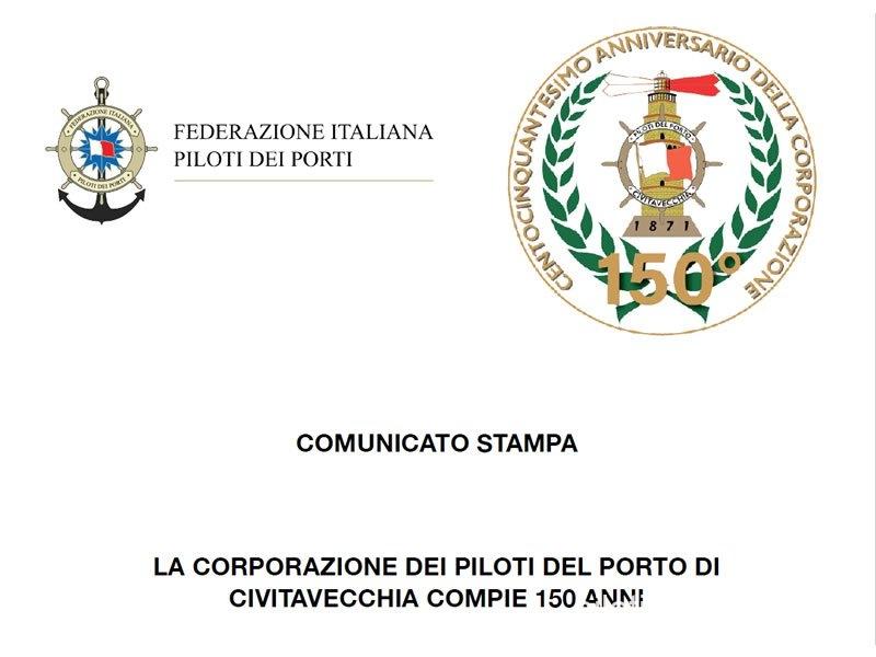 La Corporazione dei Piloti del Porto di Civitavecchia compie 150 ANNI